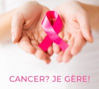 Cancer? Je gère!